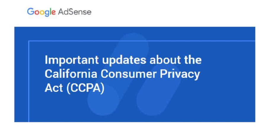 アドセンスこれって何?警告?Important updates about the California Consumer Privacy Act (CCPA)